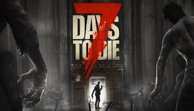 7 Days to Die Alpha Torrent Free Download