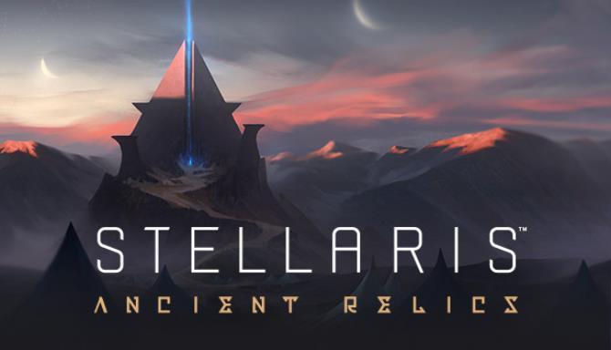 Stellaris Ancient Relics-HOODLUM Torrent Free Download